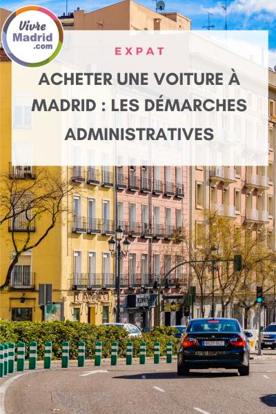 Comment acheter une voiture à Madrid, les démarches administratives