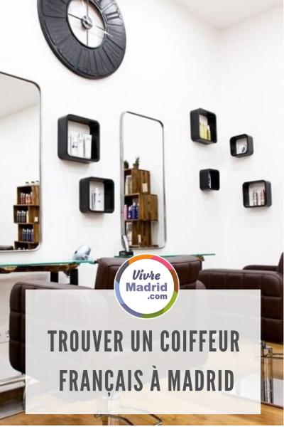 coiffeur français à Madrid mais de paris