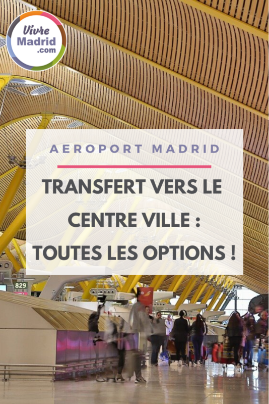 rejoindre aeroport madrid centre ville