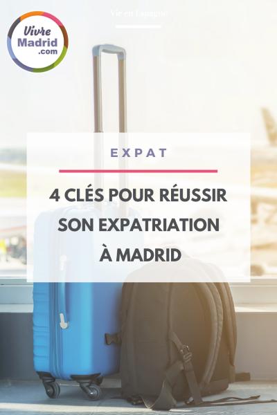 Conseils pour réussir son expatriation à Madrid