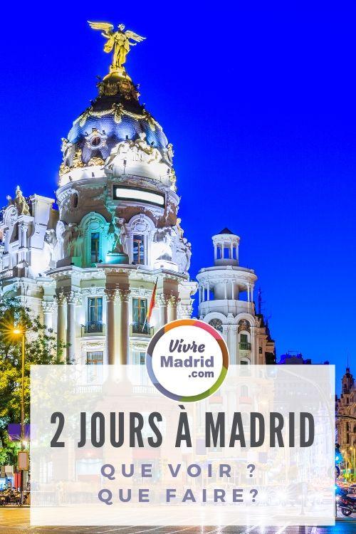 visiter Madrid en 2 jours