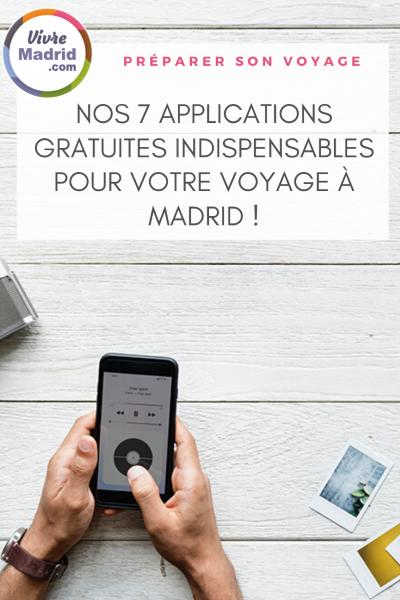 Nos 7 applications pour préparer son voyage à Madrid