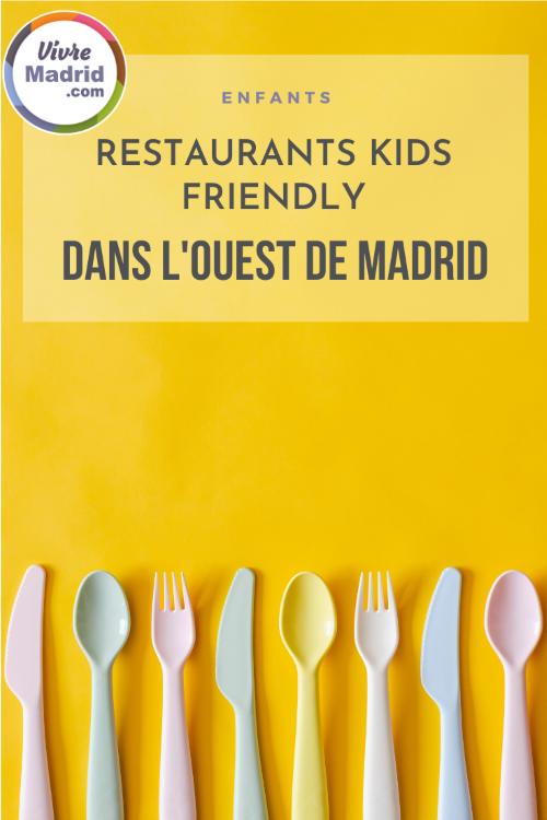 restaurant kid-friendly dans l'Ouest de Madrid