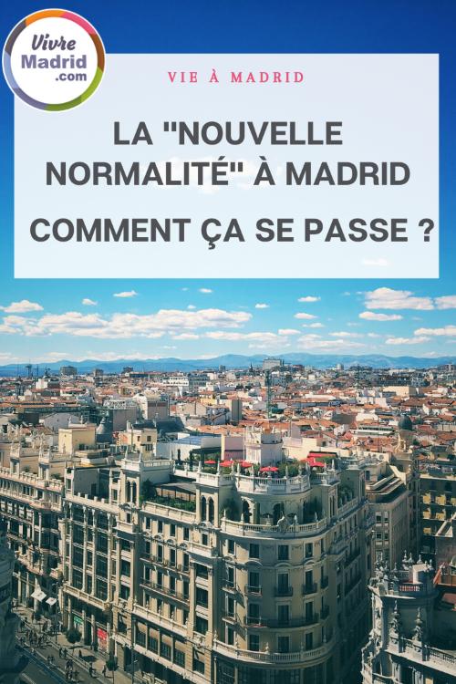 Nouvelle normalité à Madrid