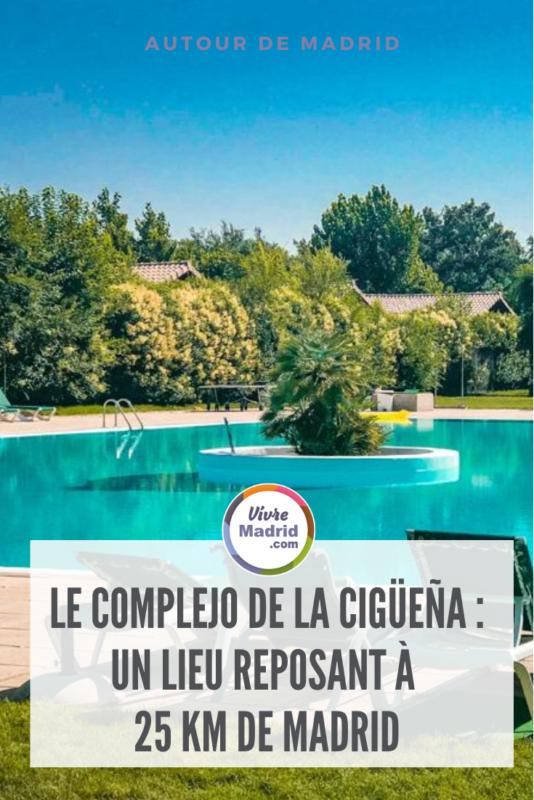 le complejo de la cigüeña : un lieu reposant à 25 km de madrid