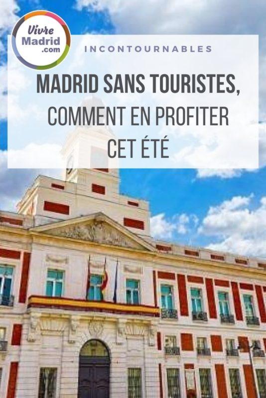 Madrid sans touristes, que faire, que voir