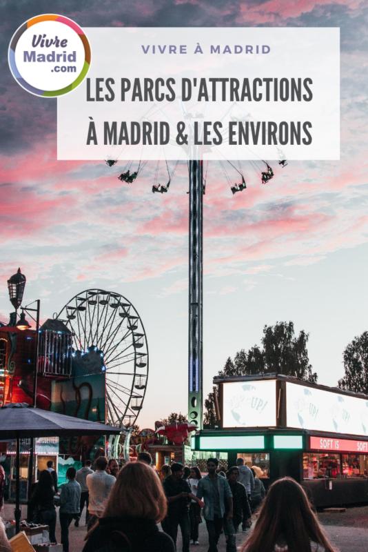 Les parcs d'attractions à Madrid
