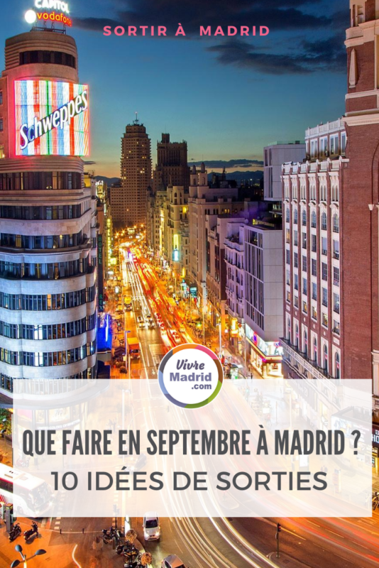 Que faire à Madrid en septembre