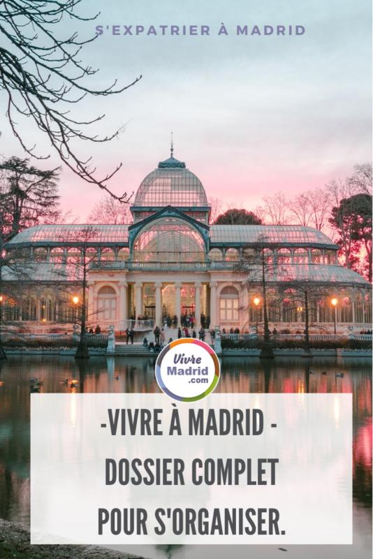 vivre à Madrid dossier complet pour savoir par où commencer