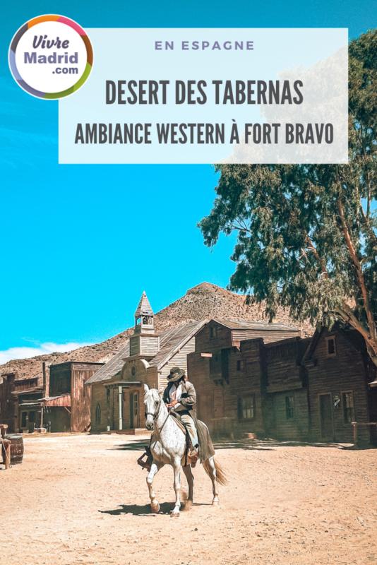 Visiter de Fort Bravo dans le désert des Tabernas
