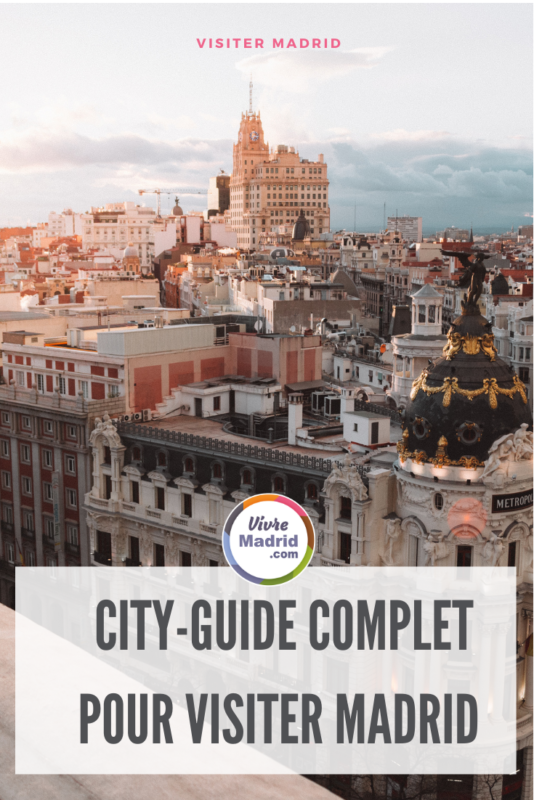 weekend à Madrid- city guide complet pour visiter Madrid
