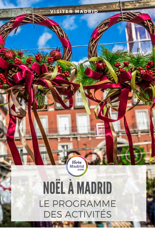 Noël à Madrid le programme des activités