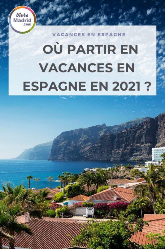 vacances en Espagne 2021