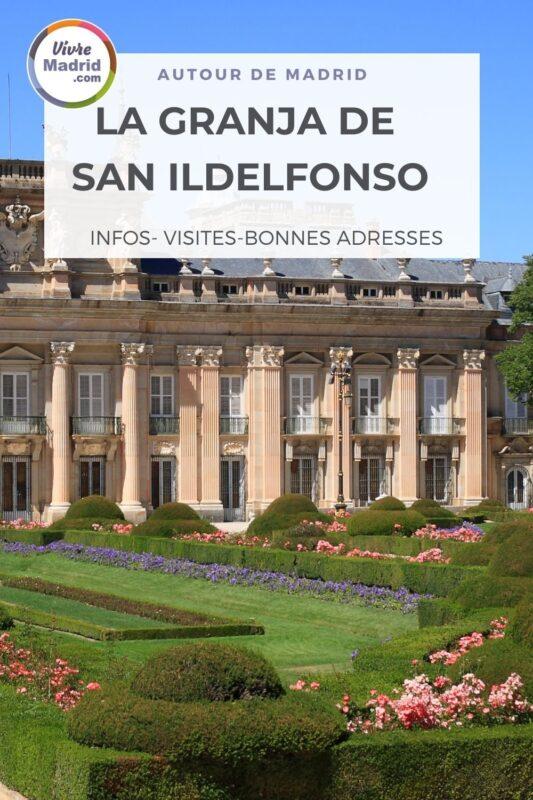 visiter san ildefonso son Palais Royal et ses jardins à la française