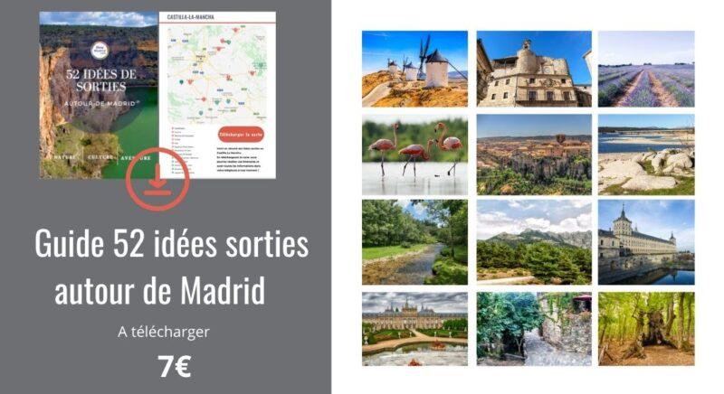 guide 52 idées sorties autour de MAdrid