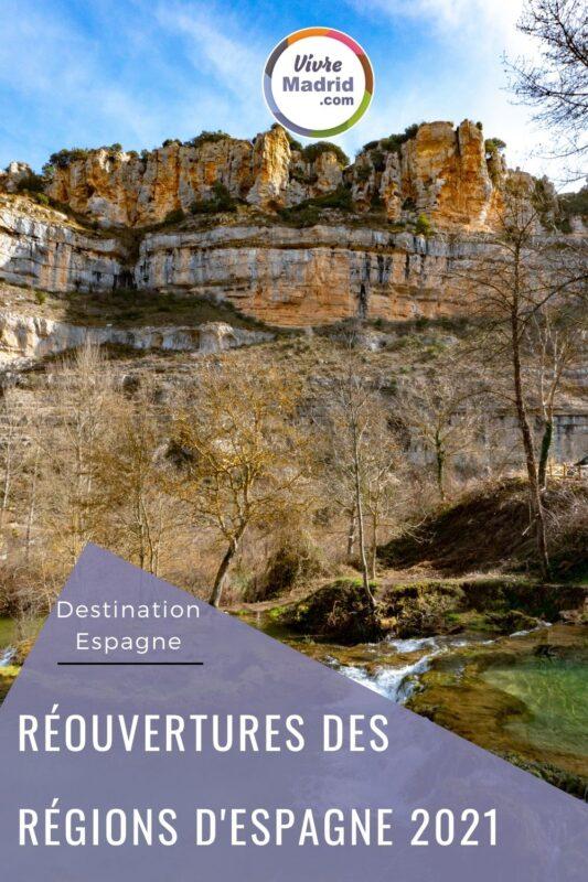 réouvertures des régions d'Espagne 2021
