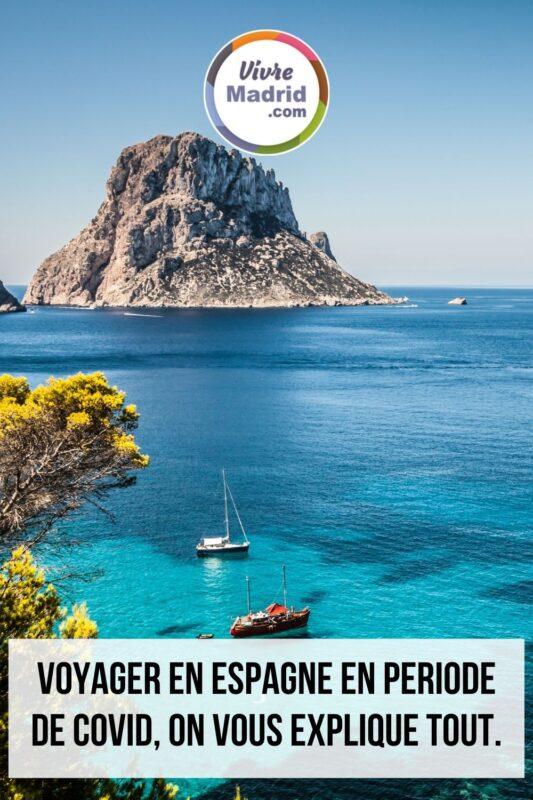 voyager en Espagne COVID 2021